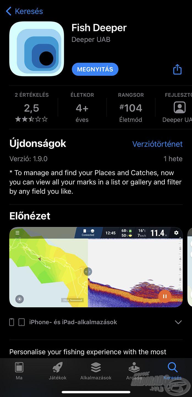 A Fish Deeper<sup>™</sup> alkalmazást természetesen ingyenesen és könnyedén le lehet tölteni, akár a Play áruházból, akár az App Store-ból