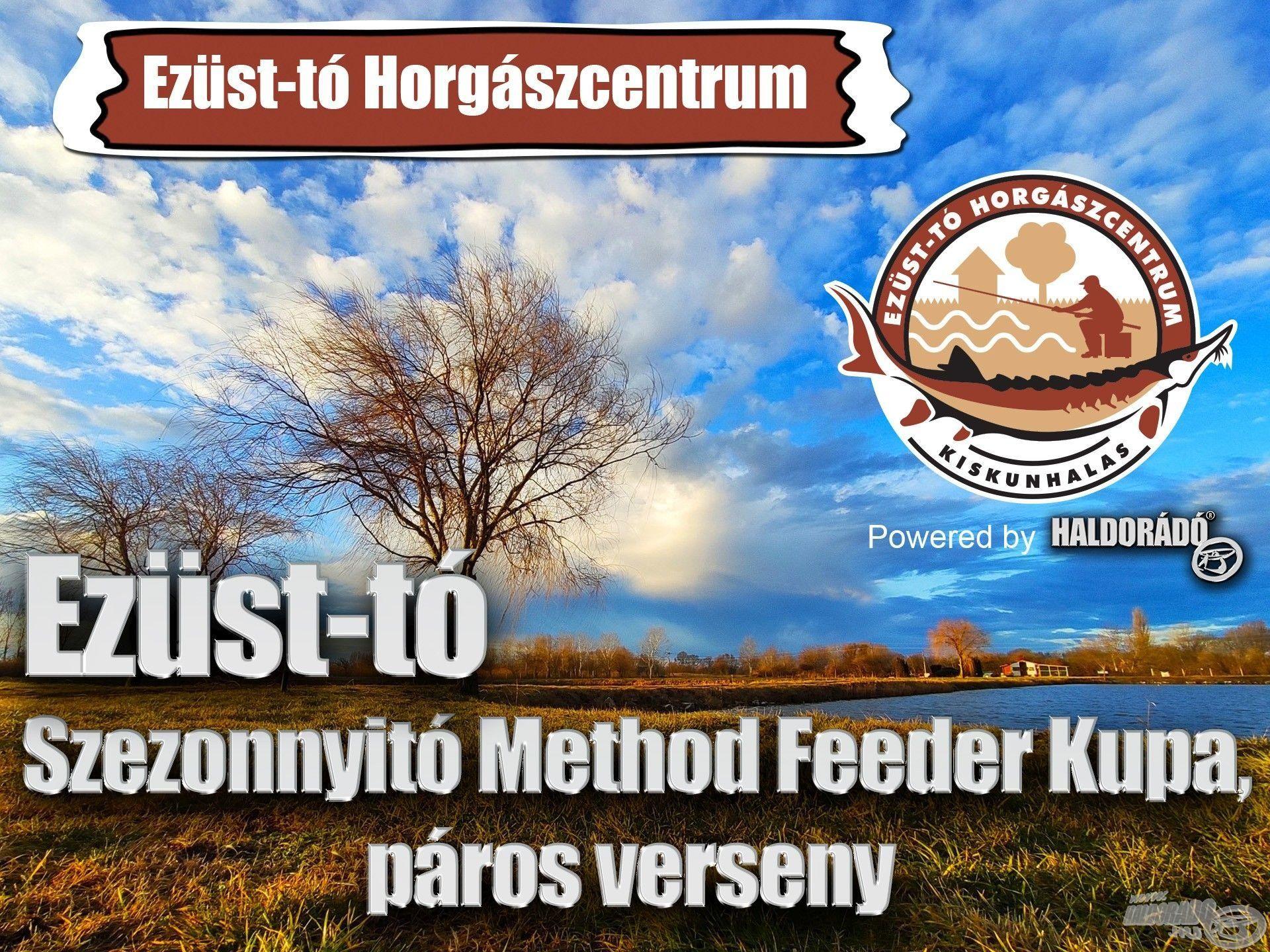 Ezüst-tó 2021 Szezonnyitó Method Feeder Kupa, páros verseny – Kiírás