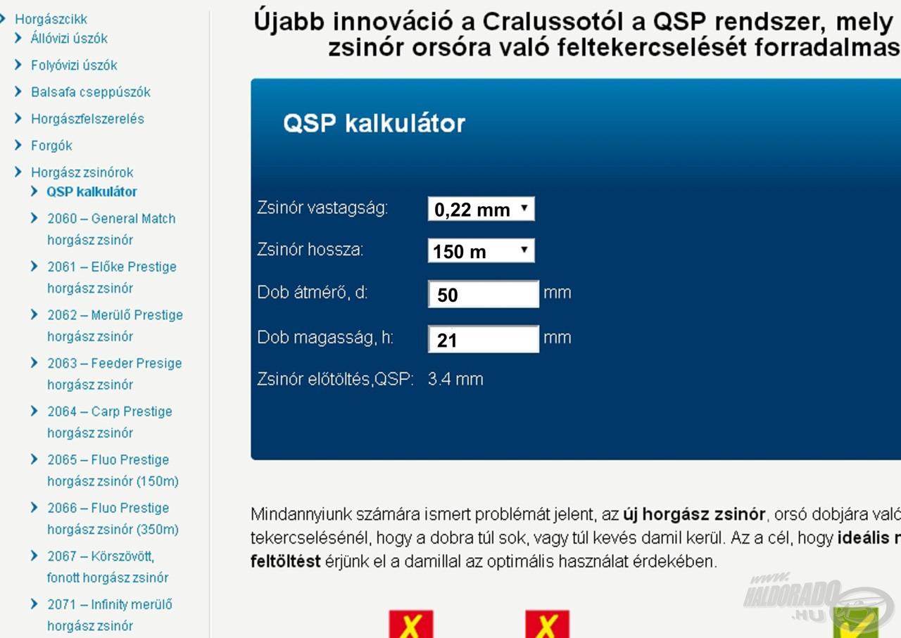 2. lépés: Írd be a méréseket a cralusso.com/horgaszcikkek/zsinorok weboldalon található kalkulátorba!