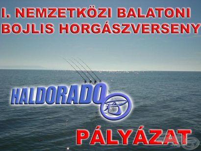 I. NEMZETKÖZI BALATONI BOJLIS HORGÁSZVERSENY - A Haldorádó Bojlis csapatot keres - PÁLYÁZAT