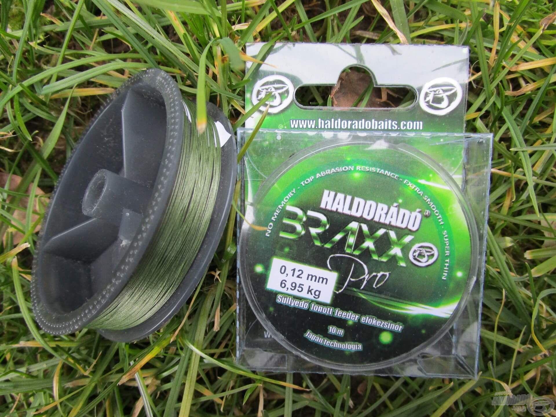 A Haldorádó Braxx Pro, valamint a hasonlóan jó minőségű fonott zsinórok kiválóak a horogelőkék készítéséhez