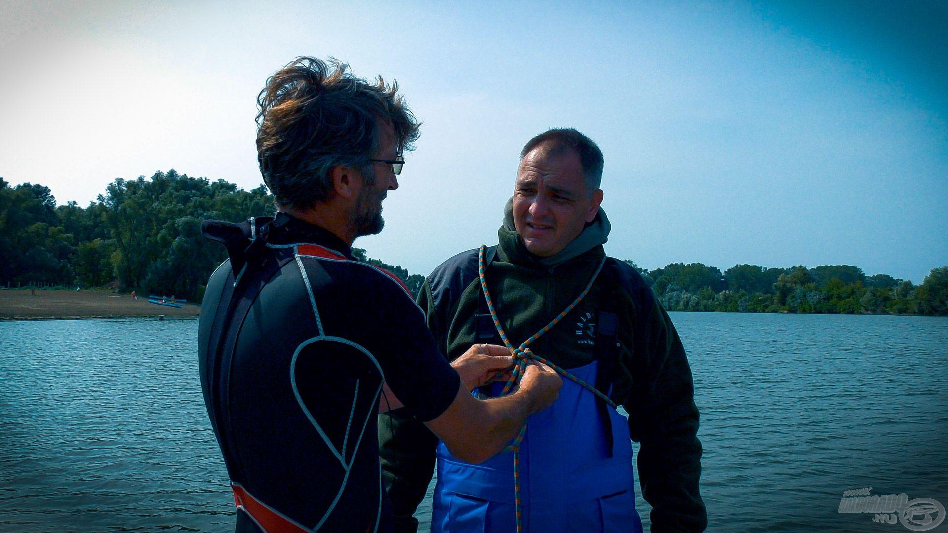 A mentőmellény nélküli teszthez Tibor felrakott rám egy biztosító kötelet, mellyel vész esetén visszahúztak volna
