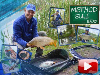 Method suli 11. rész – Tavaszi horgászatok