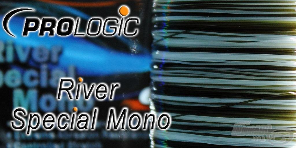 Víztiszta és olívzöld színvilágú a River Special Mono zsinór